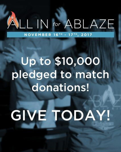 all in for ablaze, donation, appeal