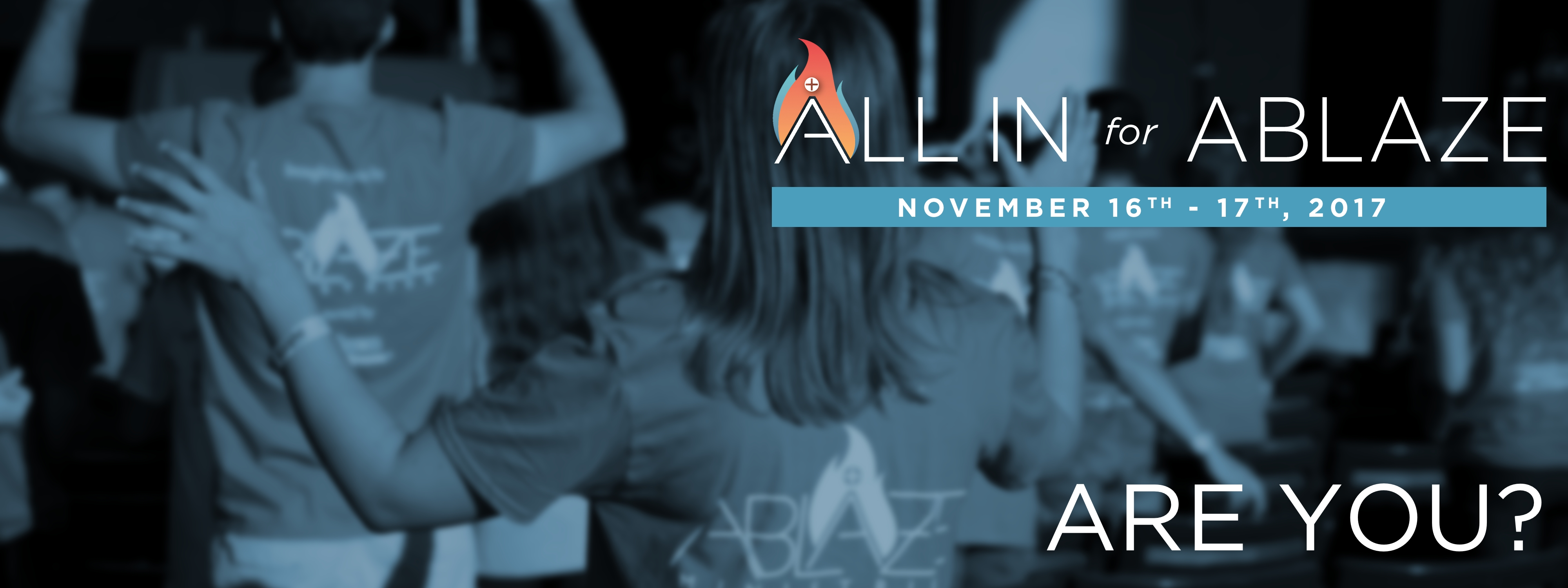 all in for ablaze 2017