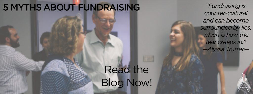 5 myths about fundraising, missionary, alyssa trutter